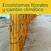 Ecosistemas litorales y cambio climático en el Sureste ibérico
