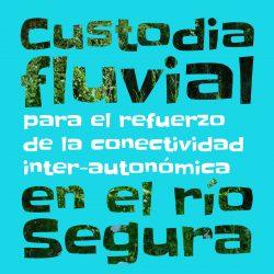 CustodiaFluvialRioSegura
